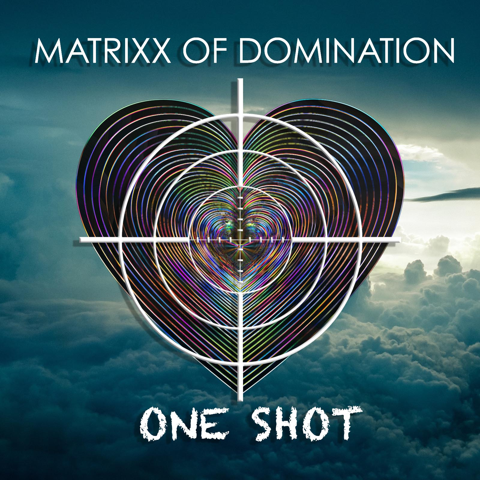 Matrixx of Domination One Shot (Rocked) Single Cover